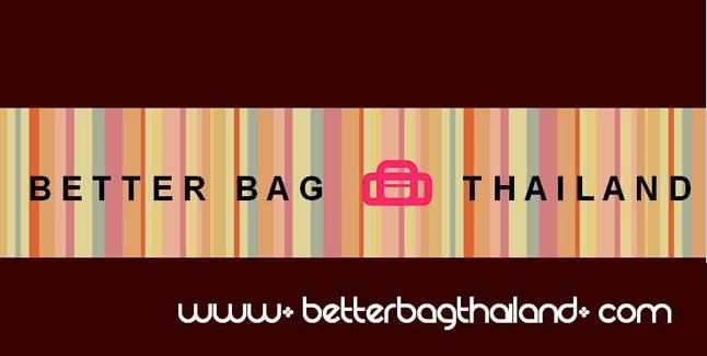 โรงงานผลิตกระเป๋าBetterBagThailandรับผลิตกระเป๋าตามสั่งทุกชนิด รับทำกระเป๋าตามแบบลูกค้าพร้อม
